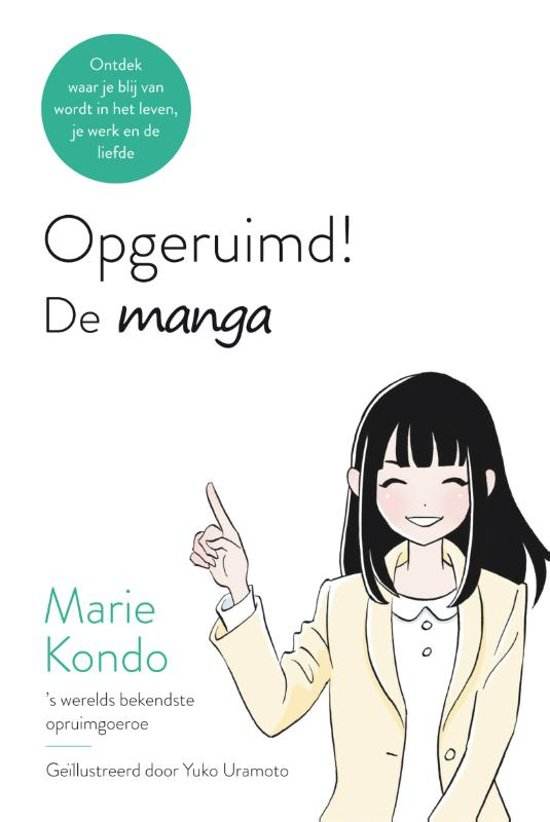 Marie kondo opgeruimd boek de manga kleding wegdoen ontspullen