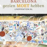 Mustvisits Barcelona tijdens stedentrip